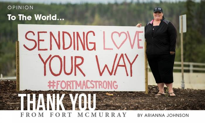 To The World...Thank You From Fort McMurray